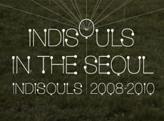 INDISOULS IN THE SEOUL